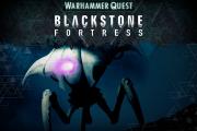 Caccia nella Blackstone Fortress 3: La Fortezza