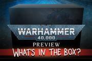 Preview di warhammer 40000: cosa c'è nella scatola?