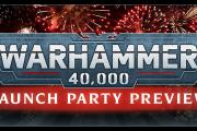 Party di Lancio di Warhammer 40,000