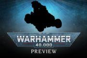 Preview di warhammer 40000 – oltre la scatola
